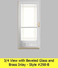 Three Quarter View Aluminum Storm Door #298-B with Beveled Glass and Brass Inlay